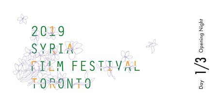 Toronto Syria Film Festival 2019 | DAY 1/3 (Opening Night) tickets