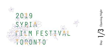 Toronto Syria Film Festival 2019 | DAY 1/3 (Opening Night) tickets