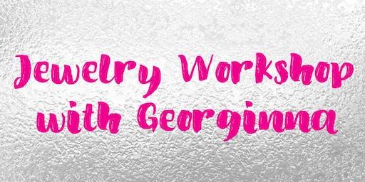 Jewelry Class with Georginna