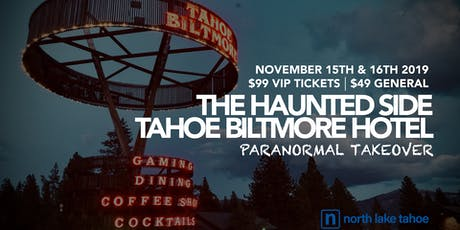 The Haunted Side of the Tahoe Biltmore tickets