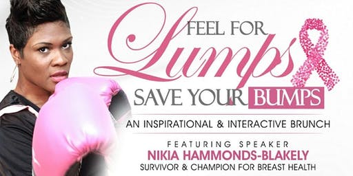 Feel for Lumps -  Save Your Bumps |  A  Breast Cancer Awareness Event