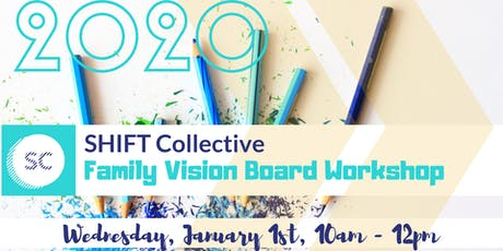 SHIFT Collective Family Vision Board Workshop - FREE tickets