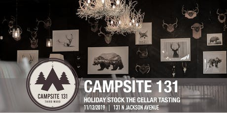 Holiday Stock the Cellar Tasting @ Campsite 131 tickets