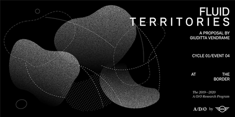 Fluid Territories: A Proposal by Giuditta Vendrame tickets