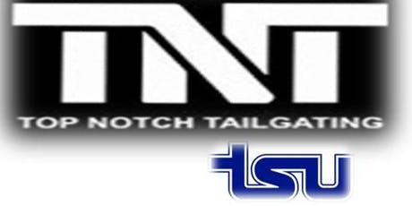 TSU Homecoming 2k19 Ultimate Tailgate Experience tickets