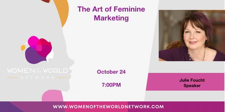Women of the World Network San Francisco, CA: The Art of Feminine Marketing tickets