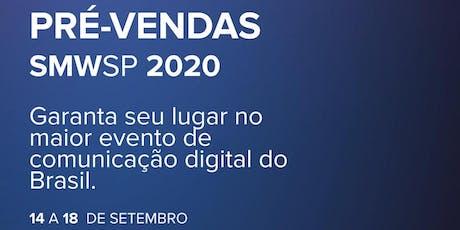 Social Media Week São Paulo 2020 - Pré venda (pack 11 palestras) ingressos