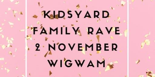 Kidsyard Rave