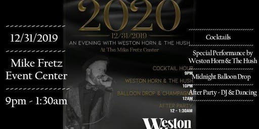 New Years Eve w/ Weston Horn & The Hush