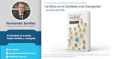 """Presentación del libro """"La ética en el Combate a la corrupción"""""""