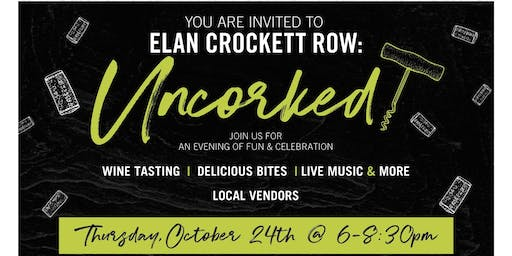 You're Invited to Elan Crockett Row: Uncorked!