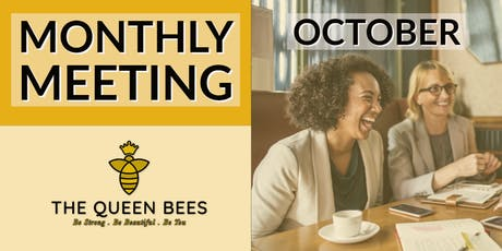 Tuesday Queen Bees October Monthly Meeting tickets