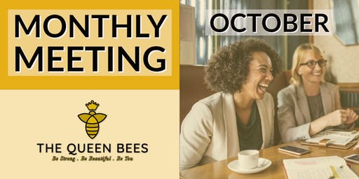 Tuesday Queen Bees October Monthly Meeting