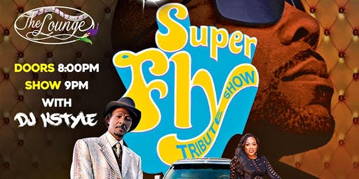 Curtis Mayfield -SUPERFLY TRIBUTE SHOW @ The Lounge