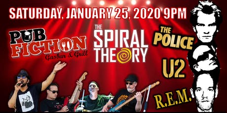 The Police /U2/ REM by The Spiral Theory at Pub Fiction tickets