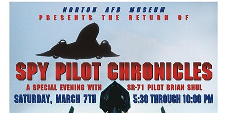 SPY PILOT CHRONICLES - A Special Evening with SR-71 Pilot Brian Shul tickets