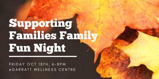 Supporting Families:  October  Family Fun Night