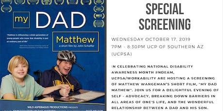 "Screening of Matthew Wangeman's short film ""My Dad Matthew"" tickets"