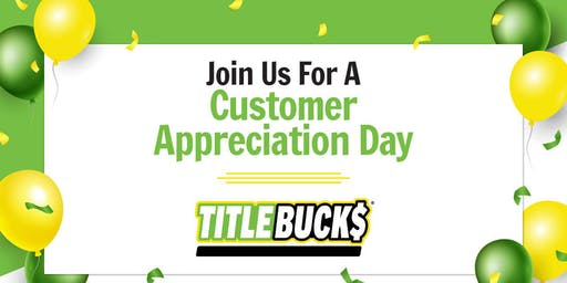 Customer Appreciation Day at TitleBucks Athens,GA