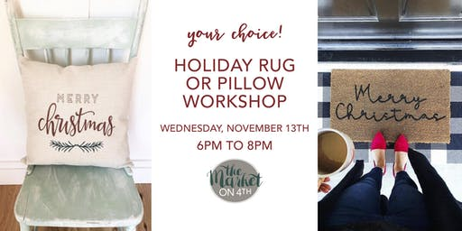 Holiday Pillow or Rug Workshop