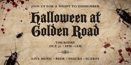 Halloween Bash at Golden Road Brewing: A Night to Dismember tickets