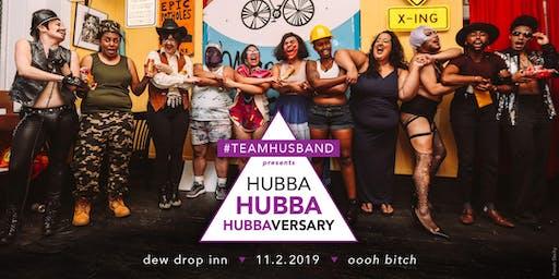 #Team Husband Presents the Hubba Hubba HUBBAversary