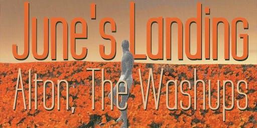 June's Landing / Alton / The Washups