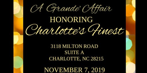 A Grande' Affair Honoring Charlotte's Finest