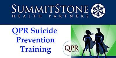 QPR (Question, Persuade, Refer) ******* Prevention Training