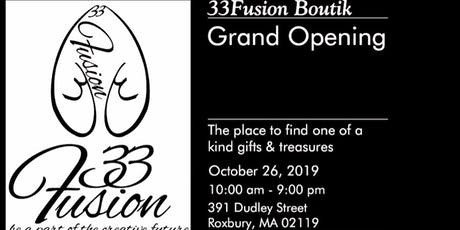 33fusion Boutik Grand Opening  tickets