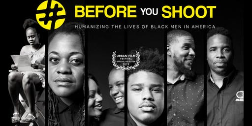 Houston Screening of #BeforeYouShoot - The Documentary