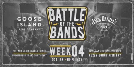 2019 Battle of the Bands: First Round - Week #4 @ HI-FI tickets