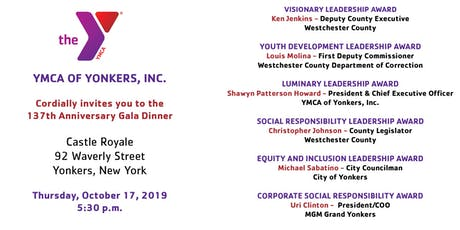 137th Anniversary Gala Dinner - Yonkers YMCA tickets