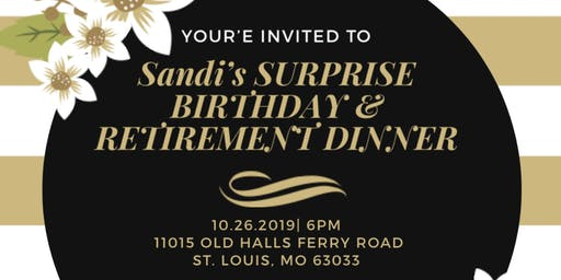 Sandi's SURPRISE Birthday/Celebration Dinner