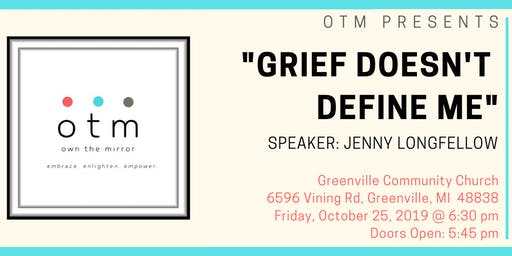 OTM: Grief Doesn't Define Me