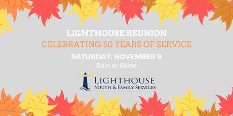 Lighthouse Reunion Event - Celebrating 50 Years! tickets