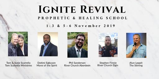 IGNITE REVIVAL - PROPHETIC & HEALING SCHOOL