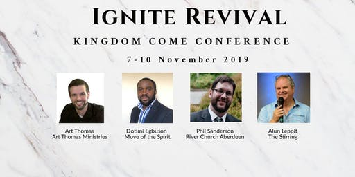 IGNITE REVIVAL - KINGDOM COME CONFERENCE