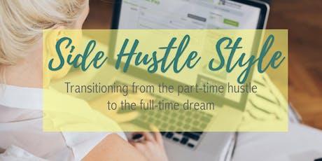 Worcester, MA - Side Hustle Style! tickets