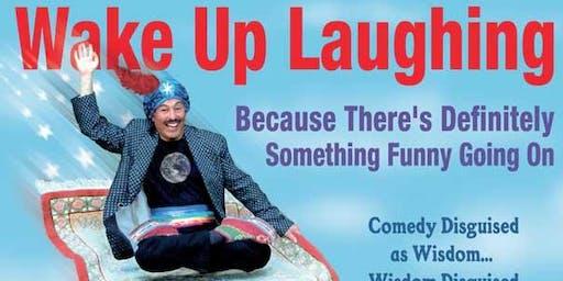 Wake Up Laughing with Swami Beyondananda - 11/2/2019