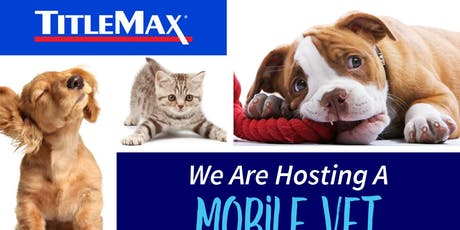 PetMed Mobile Vet at TitleMax Greenville, SC 4 tickets