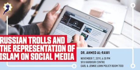 Russian Trolls and the Representation of Islam on Social Media tickets