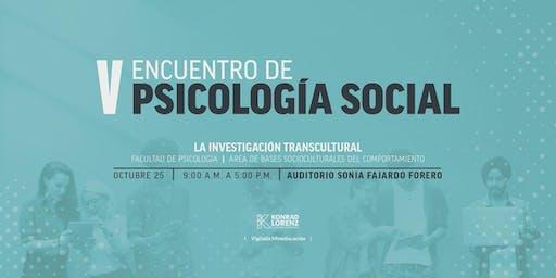 V Encuentro de Psicología Social La investigación transcultural