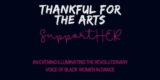 Thankful For The Arts: SupportHer