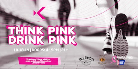Think Pink, Drink Pink Cancer Awareness Event at Kabana Rooftop tickets