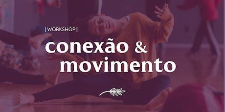 [Workshop] Conexão e Movimento ingressos