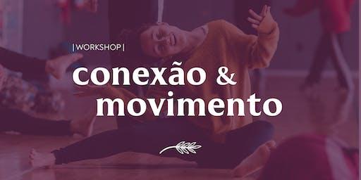 [Workshop] Conexão e Movimento