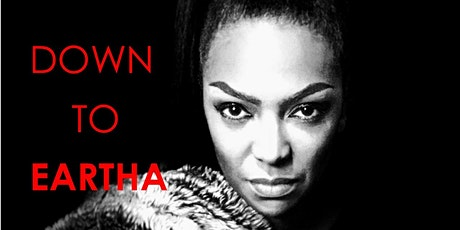 DOWN TO EARTHA tickets
