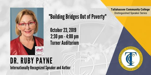 """Dr. Ruby Payne, """"Building Bridges Out of Poverty"""""""