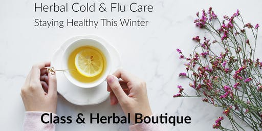 Herbal Cold & Flu Care: Natural Remedies to Stay Healthy This Season
